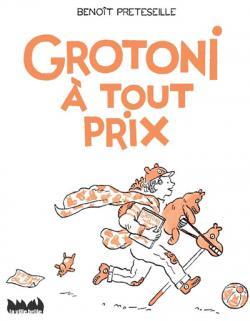 Grotoni a tout prix