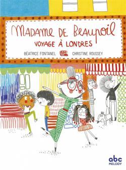 Madame de Beaupoil voyage a Londres