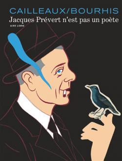 Jacques Prevert n'est pas un poete