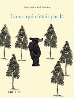 L'Ours qui n'etait pas la