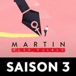 Martin, sexe faible Saison 3